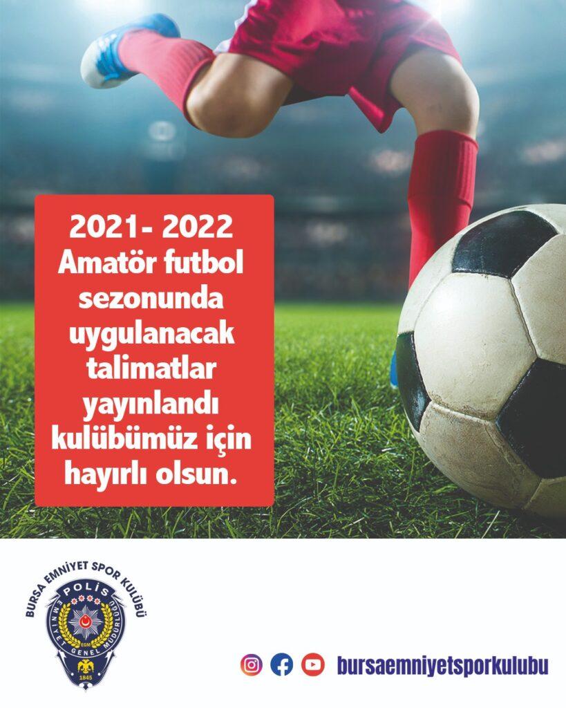 2021- 2022 Amatör futbol sezonunda uygulanacak talimatlar yayınlandı kulübümüz için hayırlı olsun.
